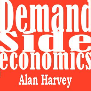 Demand Side Economics